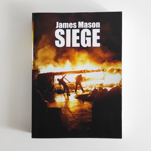 Siege by James Mason, 2021 Edition